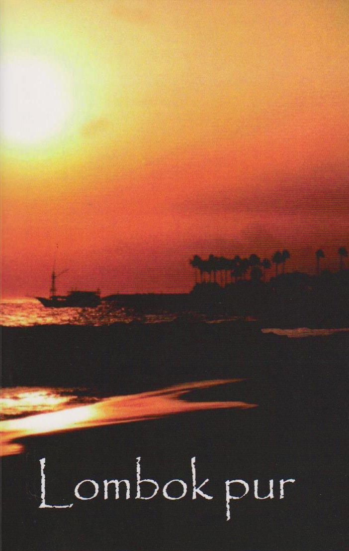 Lombok pur: Reiseführer
