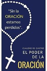 El PODER de la Oración: Este libro cambiará tu vida (Spanish Edition) Kindle Edition