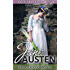 Jane Austen Complete Collection (All Novels and Minor Works, including Pride and Prejudice, Sense and Sensibility, Emma, and Persuasion, and More)