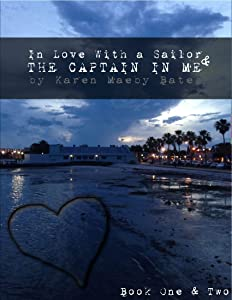 The Captain in Me & In Love With a Sailor (COMBO)