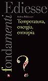Temperatura, energia, entropia (Fondamenti)