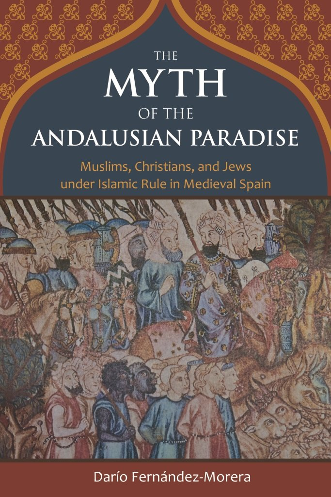Image result for the myth of the andalusian paradise""