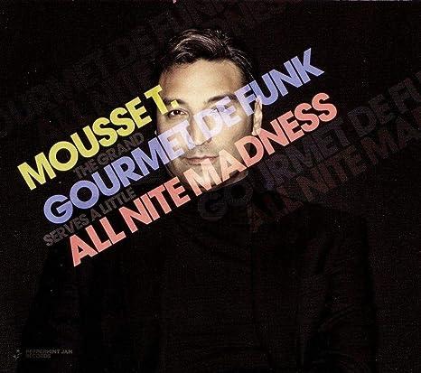 Gourmet de Funk All Nite Madness