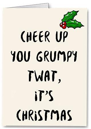 Cheer Up Grumpy Rudefunny Premium Quality Christmas Card Amazon