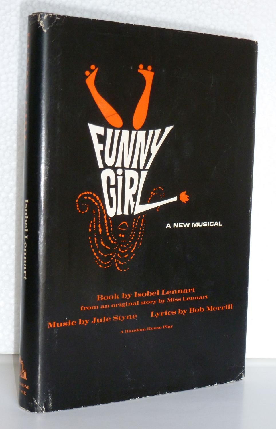 Funny Girl  A New Musical  From an original story by Miss