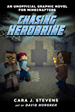 Chasing Herobrine: An Unofficial Graphic Novel for Minecrafters, #5
