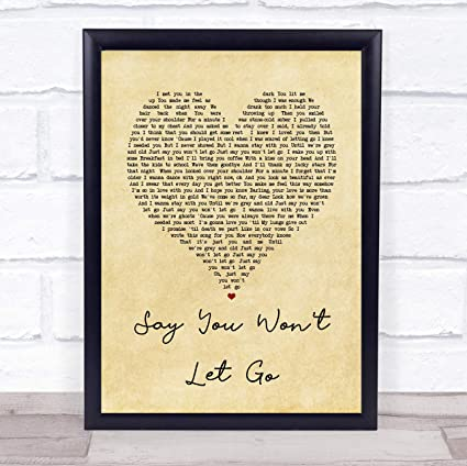 Amazon.: Say You Won't Let Go Vintage Heart Song Lyric Quote