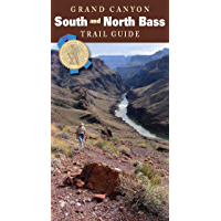 Grand Canyon South and North Bass Trail Guide