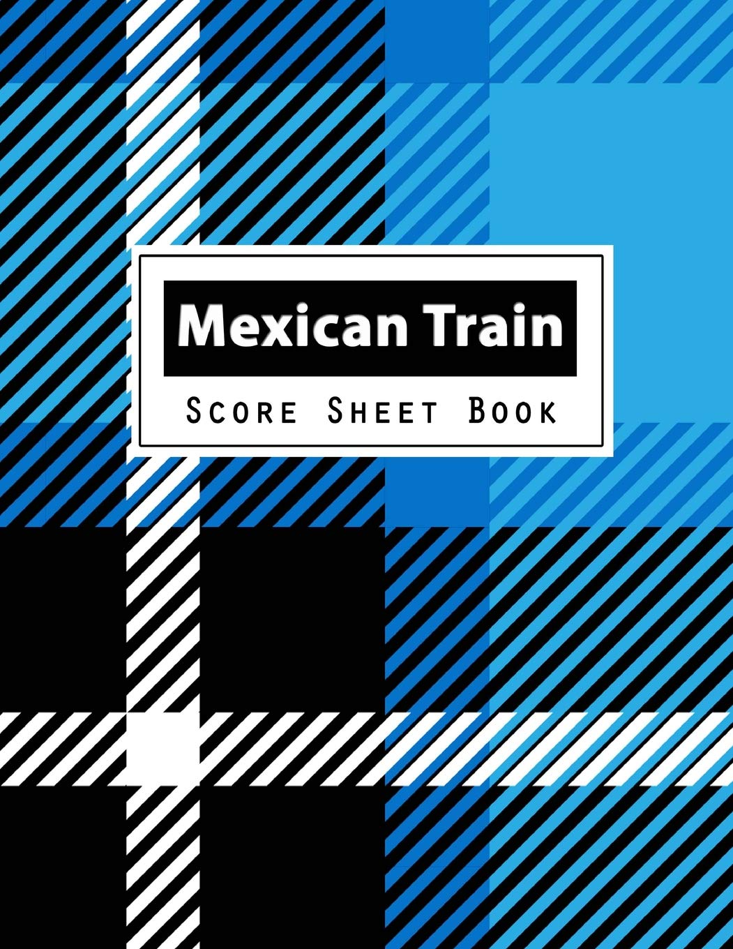 Download Mexican Train Score Sheet Book: Dominoes Mexican Train Dominoes Scoring Game Record Level Keeper Book, Mexican Train Score, Track their scores on this ... Scoresheet, Size 8.5 x 11 Inch, 100 Pages PDF