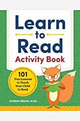 Learn to Read Activity Book: 101 Fun Lessons to Teach Your Child to Read Paperback