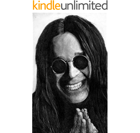 Prince Of Darkness All You Need To Know About Ozzy Osbourne The Exceptional Life Of The Legendary Rock Star Ozzy Osbourne Kindle Edition By Clark William Arts Photography Kindle Ebooks