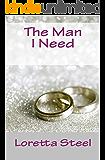 The Man I Need: A novel
