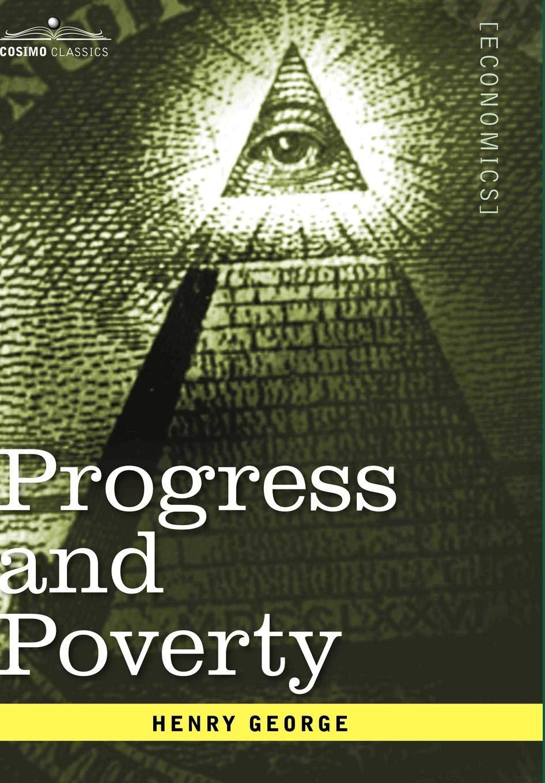 Read Online Progress and Poverty pdf epub