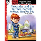 Alexander and the Terrible, No Good, Very Bad Day: An Instructional Guide for Literature - Novel Study Guide with Close Readi