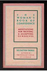 The Woman's Book of Confidence: Meditations for Trust and Accepting Ourselves