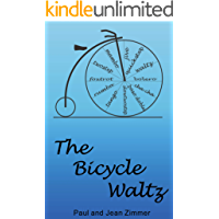 The Bicycle Waltz: A Novel of Dance and Romance book cover
