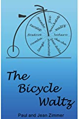The Bicycle Waltz: A Novel of Dance and Romance Kindle Edition
