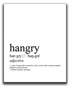 """Hangry Kitchen Wall Decor Print - 8x10"""" UNFRAMED Wall Art - Modern, Minimal, Black And White Typography Wall Art - Funny 'Hangry' Definition Wall Print"""