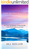 Life in His Hands - A Devotional
