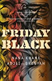 Friday Black: 'an excitement and a wonder' George Saunders