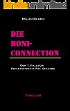 Die Boni-Connection: Der 1. Fall für Privatdetektiv Phil Seegers (Ein Fall für Privatdetektiv Phil Seegers) (German Edition)