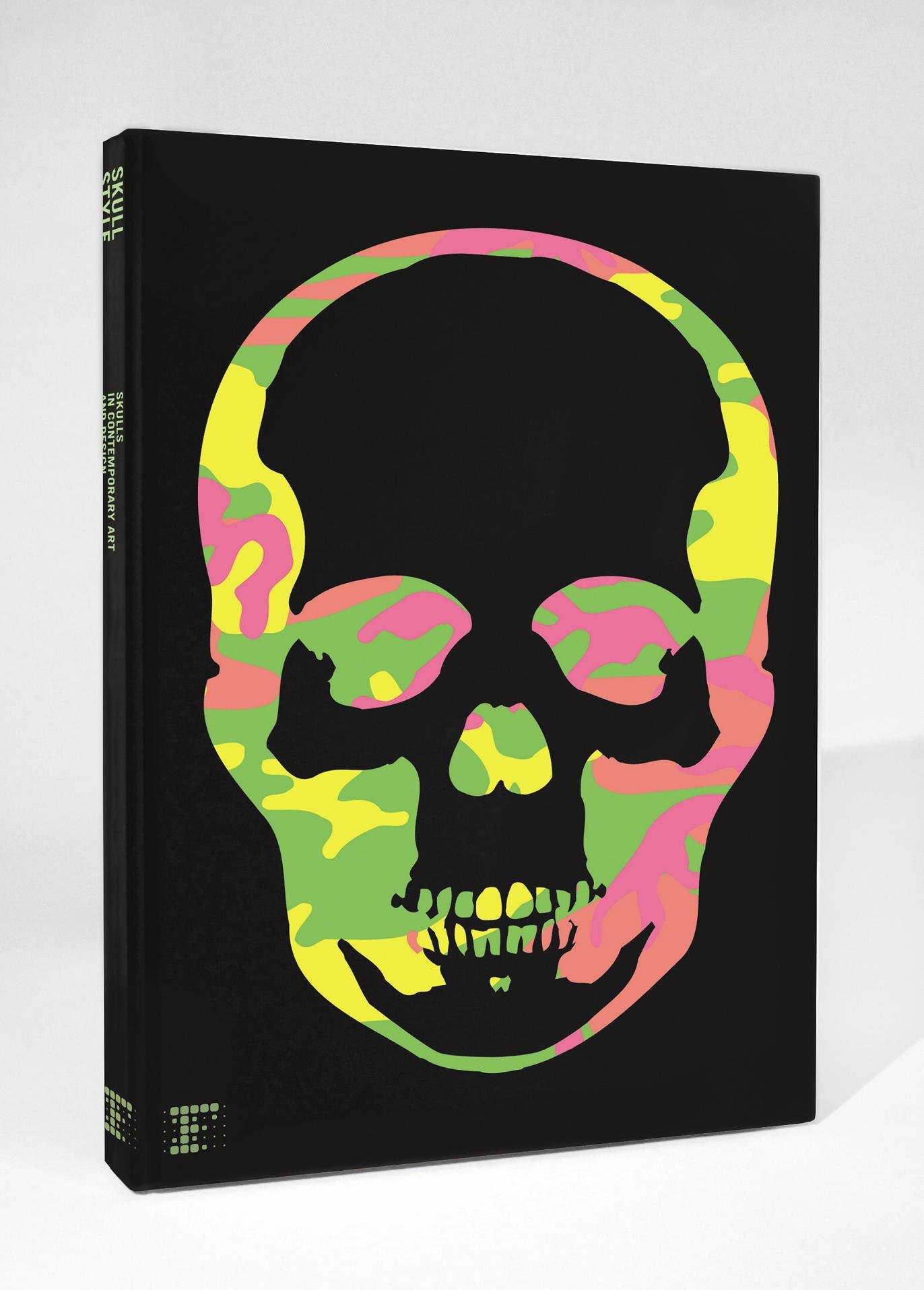 Skull Style Neon Camouflage Cover: Skulls in Contemporary Art and Design por Patrice Farameh