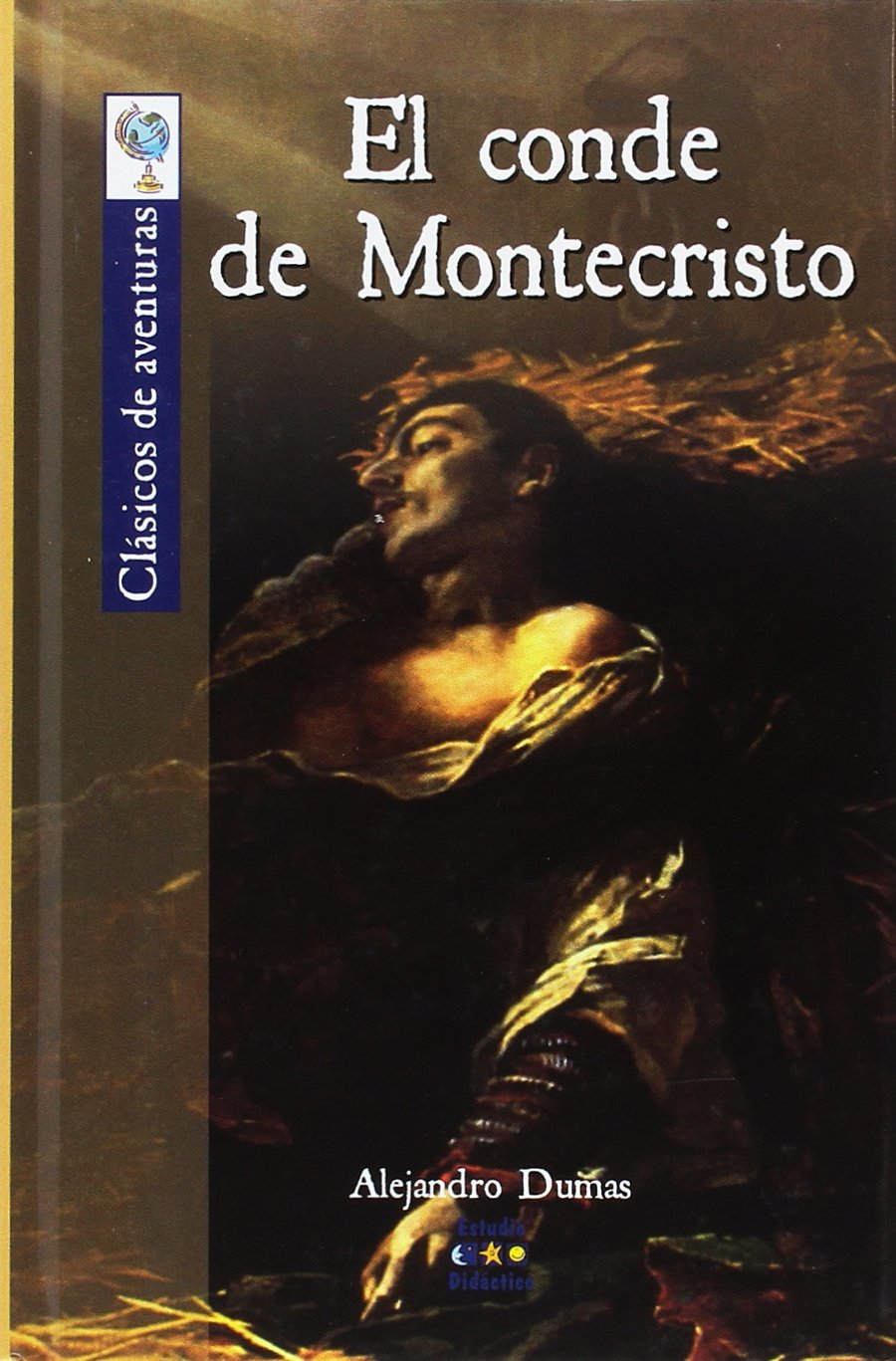 El conde de montecristo cl sicos de aventuras amazon es alejandro dumas libros