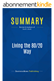 Summary: Living the 80/20 Way: Review and Analysis of Koch's Book (English Edition)