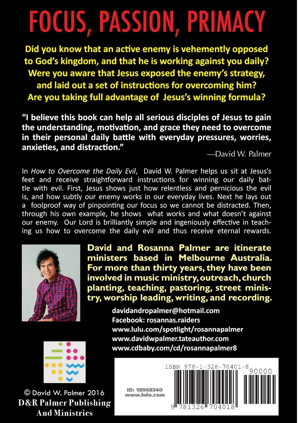How to Overcome the Daily Evil: David W Palmer: 9781326704018