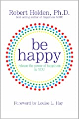 Be Happy Kindle Edition