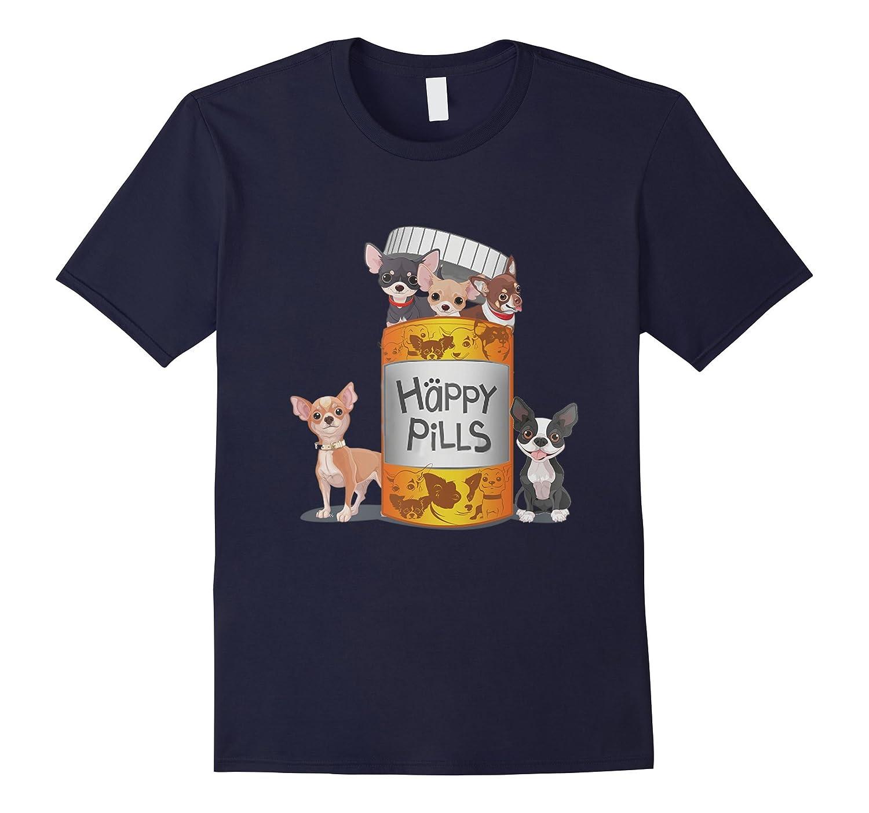 Chihuahua is Happy Pills T-Shirt-Art