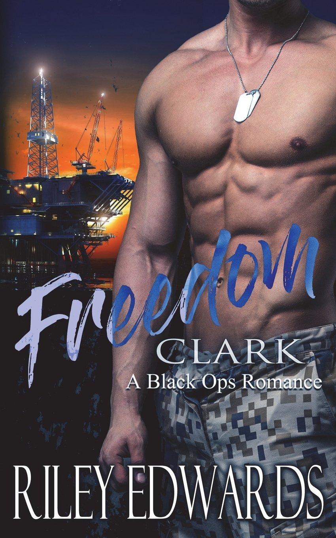 Freedom - A Black Ops Romance (The 707 Freedom Series) (Volume 4) pdf epub