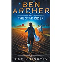 Ben Archer and the Star Rider: (The Alien Skill Series, Book 5)