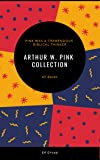 Arthur W. Pink Collection