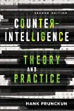 Counterintelligence Theory and Practice (Security and Professional Intelligence Education Series)