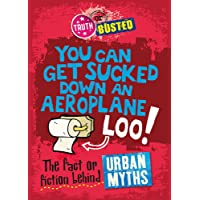 Truth or Busted: The Fact or Fiction Behind Urban Myths
