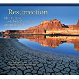 Resurrection: Glen Canyon and a New Vision for the American West