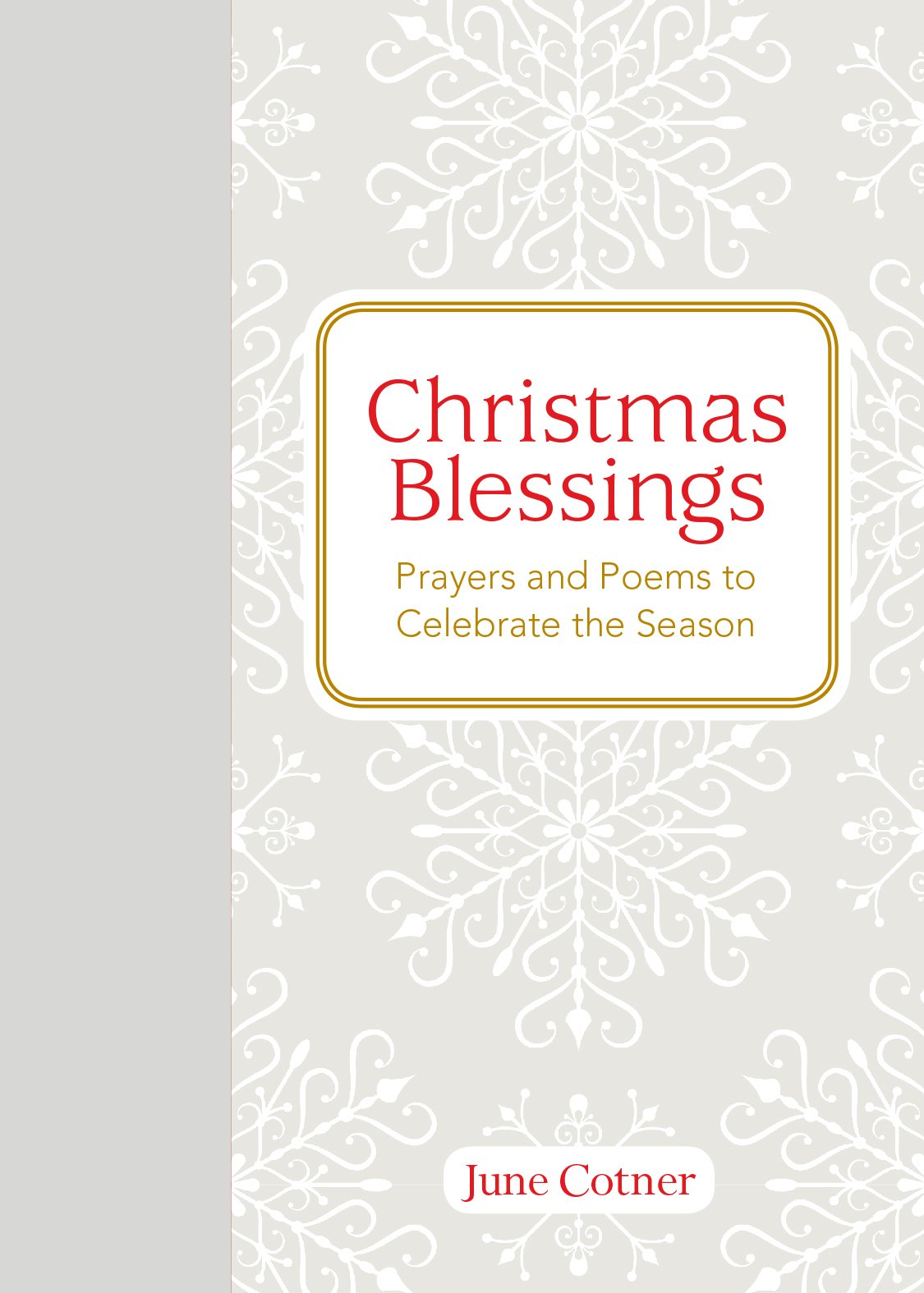 Christmas Blessings: Prayers and Poems to Celebrate the Season: June ...