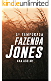 Fazenda Jones: 1ª Temporada