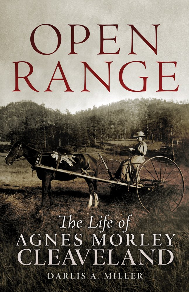 Download Open Range: The Life of Agnes Morley Cleaveland (The Oklahoma Western Biographies) ebook
