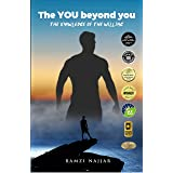 """""""The YOU beyond you - The knowledge of the willing"""": Your Life Matters, Turn it Around"""