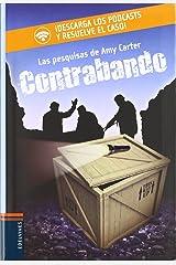 Contrabando (Amy Carter - Las pesquisas de Amy Carter) (Spanish Edition) Paperback