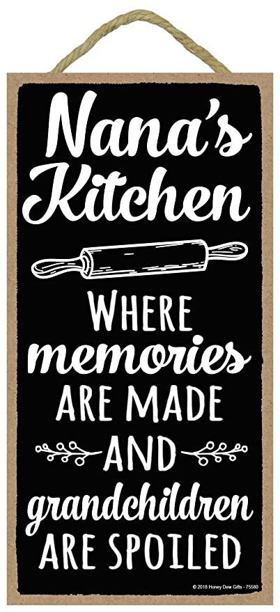 Nana S Kitchen Where Memories Are Made 5 X 10 Inch Hanging Signs Wall Art Decorative Wood Sign Family Sign