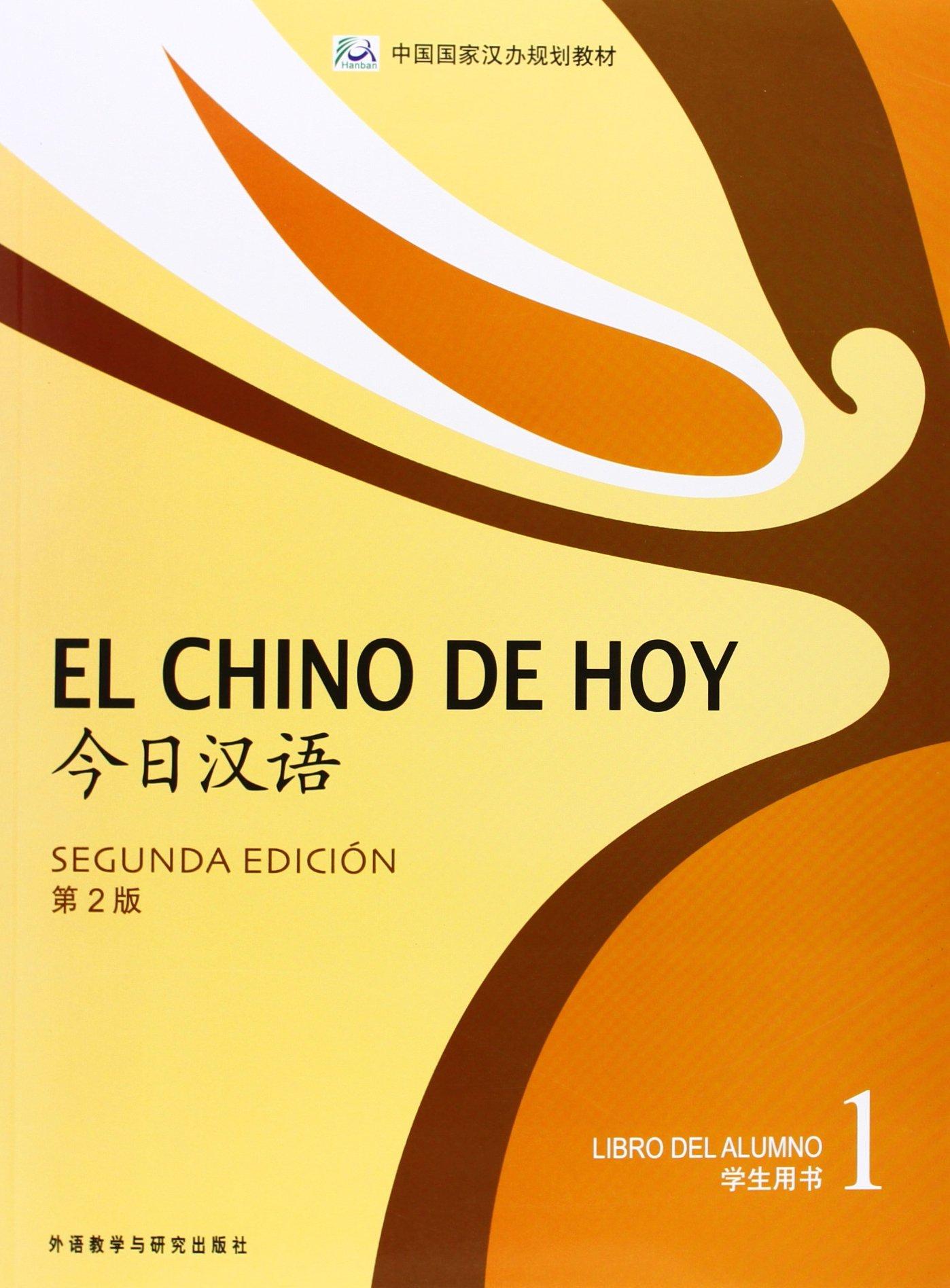 El Chino De Hoy 1. Libro Del Alumno - 2ª Edición (Chino) Tapa blanda – 16 ene 2014 Vv.Aa. Hanban 7513527873