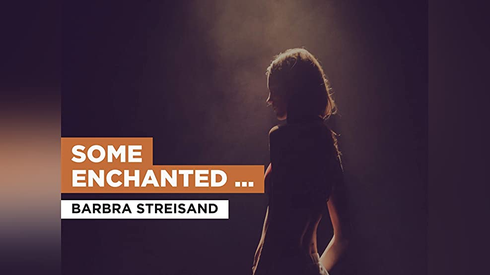 Some Enchanted Evening in the Style of Barbra Streisand