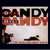 Psychocandy [Reissue/Remaster] [Import allemand]