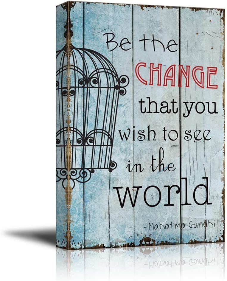 wall26 - Cage on Vintage Wood with a Quote - Be The Change That You Wish to See in The World by Mahatma Gandhi - Canvas Art Home Art - 12x18 inches