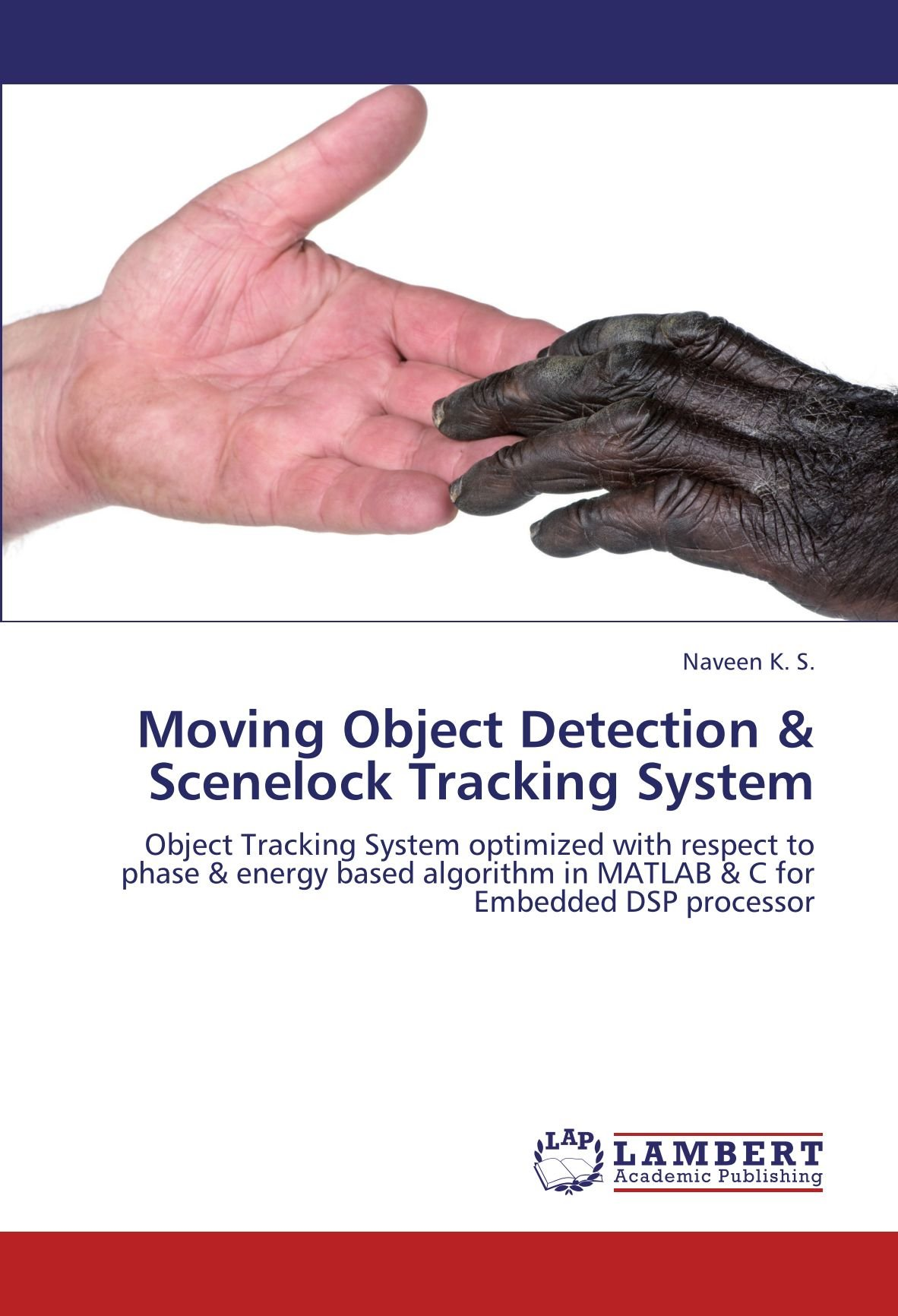 Moving Object Detection & Scenelock Tracking System: Object Tracking