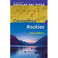 Popular Day Hikes: Canadian Rockies  -  Revised & Updated: Canadian Rockies - Revised & Updated