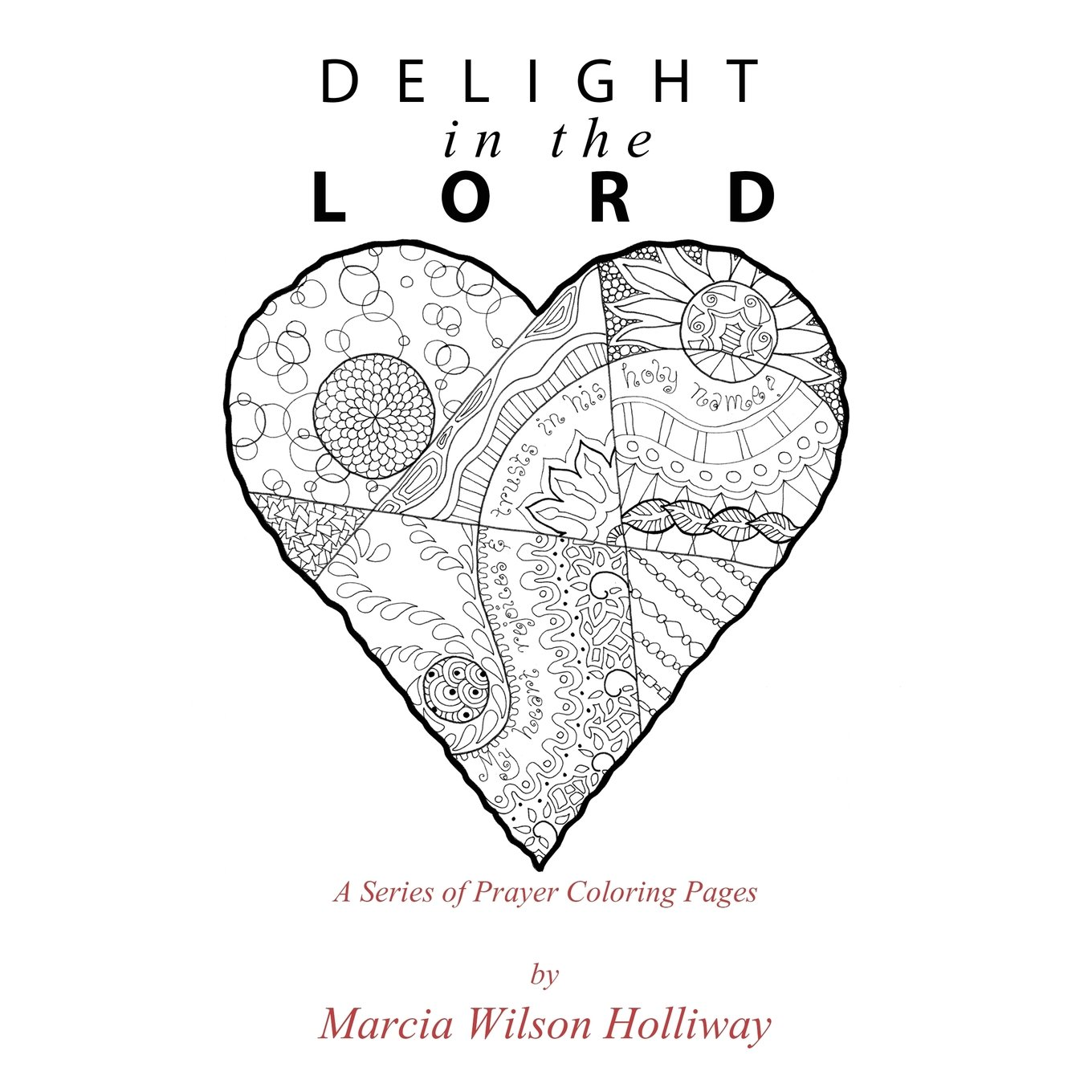 Buy Delight in the Lord: A Series of Prayer Coloring Pages ...